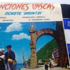 Discos de vinilo: E P (VINILO) DE OCHOTE IRRINTZI AÑOS 60. Lote 142840526