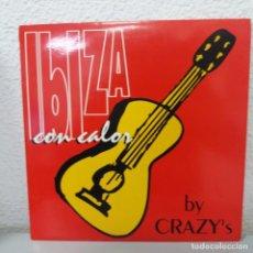 Discos de vinilo: IBIZA CON CALOR - BY CRAZY'S. Lote 142844882