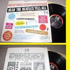 Discos de vinilo: THE BEATLES - HEAR THE BEATLES TELL ALL 1964 !! RARA EDIC USA, COLLECTORS !! TODO EXC !!. Lote 142852730