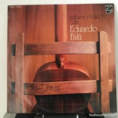 Discos de vinilo: EDUARDO FALU GUITARRA Y FOLKLORE LP 1972 ESPAÑA SPAIN PHILIPS. Lote 142881934