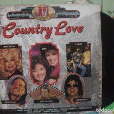Discos de vinilo: COUNTRY LOVE LP 1989 . Lote 142889406
