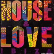 Discos de vinilo: HOUSE & LOVE IBIZA . Lote 142905702