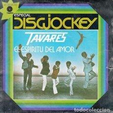 Discos de vinilo: TAVARES - THE GHOST OF LOVE - SINGLE DE VINILO DISCO FUNK. Lote 142913814