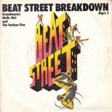 Discos de vinilo: GRANDAMASTER MELLE MEL & THE FURIOUS FIVE BEAT STREET SINGLE ESPAÑOL DE VINILO HIP HOP OLD SKOOL RAP. Lote 142914270