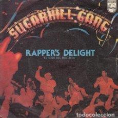 Discos de vinilo: SUGARHILL GANG - RAPPER'S DELIGHT - SINGLE ESPAÑOL DE VINILO HIP HOP OLD SKOOL RAP. Lote 142914386