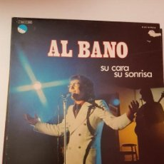 Discos de vinilo: AL BANO- SU CARA SU SONRISA. Lote 142944438