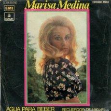 Discos de vinilo: MARISA MEDINA / AGUA PARA BEBER / RECUERDOS DE MIGUEL (SINGLE PROMO 1971). Lote 142948886