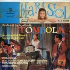 Discos de vinilo: MARISOL (TOMBOLA) TOMBOLA + 3 (EP 1962). Lote 142950158