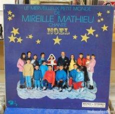 Discos de vinilo: LE MERVEILLEUX PETIT MONDE DE MIREILLE MATHIEU CHANTE NOEL. BARCLAY 1968, REF 80 376. LP. Lote 142955314