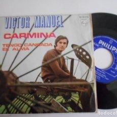 Discos de vinilo: VICTOR MANUEL-SINGLE CARMINA. Lote 142967182