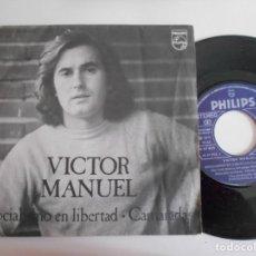 Discos de vinilo: VICTOR MANUEL-SINGLE SOCIALISMO EN LIBERTAD. Lote 142967298