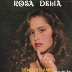 Discos de vinilo: ROSA DELIA - SIENTO TU AMOR/ LP RECORD 83 DE 1989 ,RF-6915, , INCLUYE DEDICATORIA. Lote 142967750