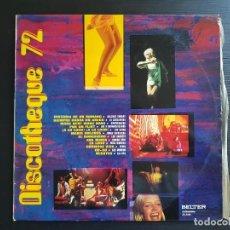 Discos de vinilo: DISCOTEQUE 72 - LP VINILO - BELTER - 1972. Lote 142970026