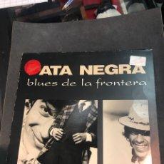 Discos de vinilo: PATA NEGRA LP DE 1987. Lote 142976641