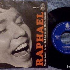 Discos de vinilo: RAPHAEL - YO SOY AQUEL / ES VERDAD / LA NOCHE / HASTA VENECIA - EP HISPAVOX DE 1966 EXCELENTE ESTADO. Lote 142991586