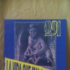 Discos de vinilo: 091 ?– LA VIDA QUÉ MALA ES (MIX-TERIO DEL SACROMONTE) 1991. Lote 142992974