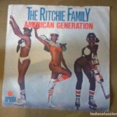 Discos de vinilo: THE RITCHIE FAMILY - AMERICAN GENERATION. Lote 143009154