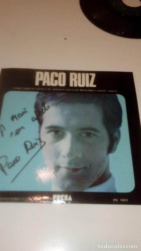 BAL-7 DISCO CHICO 7 PULGADAS PACO RUIZ COMO TANTAS VIDAS CON DEDICATORIA DEL AUTOR (Música - Discos de Vinilo - EPs - Otros estilos)