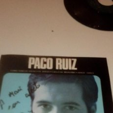 Disques de vinyle: BAL-7 DISCO CHICO 7 PULGADAS PACO RUIZ COMO TANTAS VIDAS CON DEDICATORIA DEL AUTOR. Lote 195340963