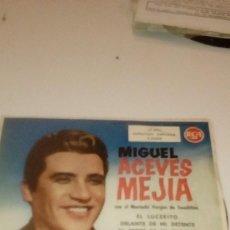 Discos de vinilo: BAL-7 DISCO CHICO 7 PULGADAS MIGUEL ACEVES MEJIA EL LUCERITO. Lote 143011610
