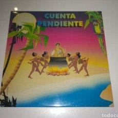 Discos de vinilo: CUENTA PENDIENTE - TIENES FUEGO (LP, ALBUM). Lote 143018777