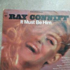 Discos de vinilo: RAY CONNIFF. IT MUST BE HIM. Lote 143041896