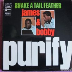 Discos de vinilo: LP - JAMES AND BOBBY PURIFY - SHAKE A TAIL FEATHER (SPAIN, STATESIDE RECORDS 1970). Lote 143043558