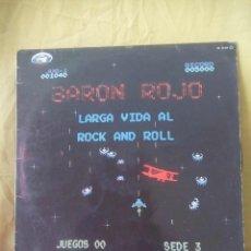Discos de vinilo: BARON ROJO - LARGA VIDA AL ROCK AND ROLL . HEAVY METAL SPAIN.1981.. Lote 143047518