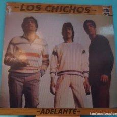 Discos de vinilo: LP LOS CHICHOS - ADELANTE. Lote 143064222