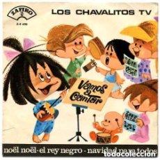Discos de vinilo: LOS CHAVALITOS TV / VAMOS A CANTAR / NÖEL, NÖEL / EL REY NEGRO / NAVIDAD PARA TODOS / EP 1965. Lote 143065630