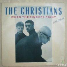 Discos de vinilo: THE CHRISTIANS ?– WHEN THE FINGERS POINT_VINILO MAXI 12'' EDICIÓN ESPAÑOLA_1987_COMO NUEVO!!!. Lote 143072958