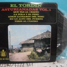 Discos de vinilo: EL TORDIN. EP ASTURIANADAS VOL 1. QUE VAS AL CRISTO. LA POLA Y EL PINO. ADIOS LLOGARIN ASTURIAS. Lote 143073222