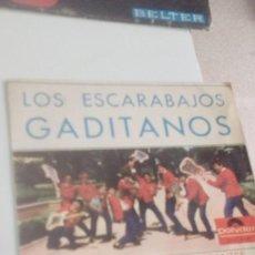 Discos de vinilo: BAL-7 DISCO CHICO 7 PULGADAS LOS ESCARABAJOS GADITANOS CUPLES DE LOS GITANOS ERRANTES. Lote 143080634