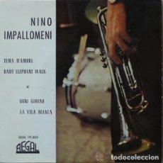 Discos de vinilo: NINO IMPALLOMENI - TEMA D'AMORE (REGAL, SEDL 19.303 7'', EP, 1963). Lote 143081318