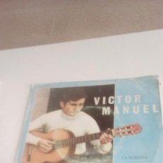 Discos de vinilo: BAL-7 DISCO CHICO 7 PULGADAS VICTOR MANUEL - LA ROMERIA, EL MENDIGO, EL ABUELO VITOR,(ORLADOR -1970). Lote 143082510