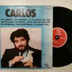 Discos de vinilo: CARLOS - COCOTTE EN PAPIER, LA CANTINE, LE TIERCÉ ETC 12 ÉXITOS EN FRANCÉS. Lote 142967482