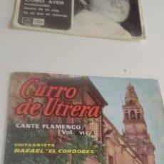 Discos de vinilo: BAL-7 DISCO CHICO 7 PULGADAS CURRO DE UTRERA - CANTE FLAMENCO VOL. VI - GUITARRA RAFAEL EL CORDOBÉS . Lote 143083946