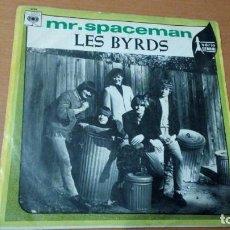 Discos de vinilo: LES BYRDS - MR.SPACEMAN / WHAT'S HAPPENING 1967 SPAIN. Lote 143099474