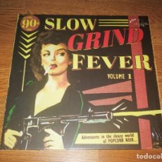 Discos de vinilo: SLOW GRIND FEVER LP VOL.1,2014 STAG-O-LEE ?RECORDS /ROCK & ROLL, RHYTHM & BLUES. Lote 143109006