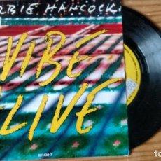 Discos de vinilo: SINGLE (VINILO) DE HERBIE HANCOCK AÑOS 80. Lote 143122618