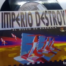 Discos de vinilo: SINGLE (VINILO)-PROMOCION- DE IMPERIO DESTROY AÑOS 90. Lote 143123790
