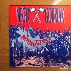 Discos de vinilo: NEGU GORRIAK + HUAJOLOTEAK: NAPARHEID. Lote 143124717