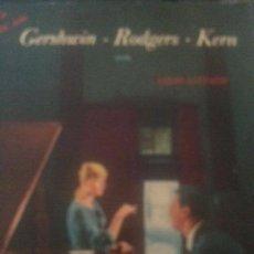 Discos de vinilo: GERSHWIN-RODGERS-KERN. Lote 143123934