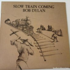 Discos de vinilo: BOB DYLAN- SLOW TRAIN COMING - SPAIN LP 1979 + 2 INSERT- EXC. ESTADO.. Lote 143130194