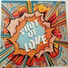 Discos de vinilo: BOB DYLAN- SHOT OF LOVE - SPAIN LP 1981 + INSERT- VINILO COMO NUEVO.. Lote 143132650