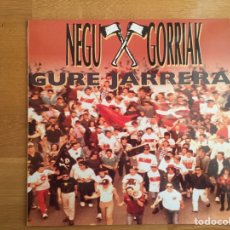 Discos de vinilo: NEGU GORRIAK: GURE JARRERA. Lote 143136801