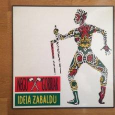 Discos de vinilo: NEGU GORRIAK: IDEA ZABALDU. Lote 143137884