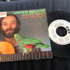 Discos de vinilo: JAVIER KRAHE - UN BURDO RUMOR / ONCE AÑOS ANTES 1983 SINGLE CBS PROMOCIONAL SABINA MANDRÁGORA. Lote 143149038