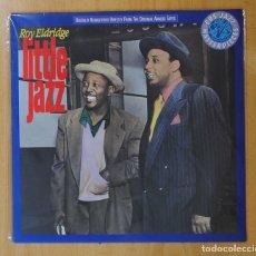 Discos de vinilo: ROY ELDRIDGE - LITTLE JAZZ - LP. Lote 143154318
