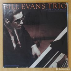 Discos de vinilo: BILL EVANS TRIO - TIME REMEMBERED - LP. Lote 143154406